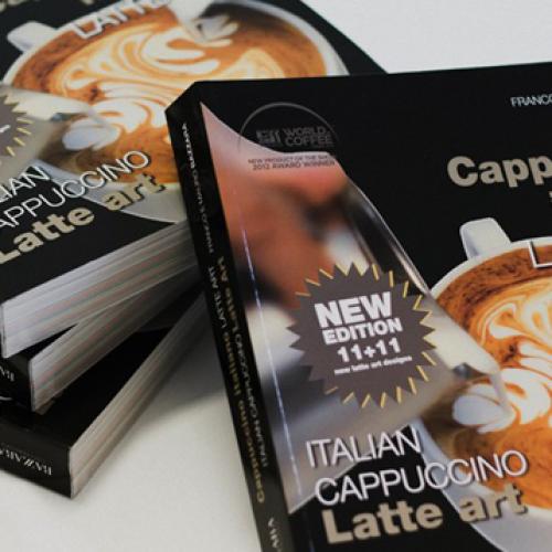 """Editoria. """"Cappuccino Italiano Latte Art"""" dei fratelli Bazzara"""
