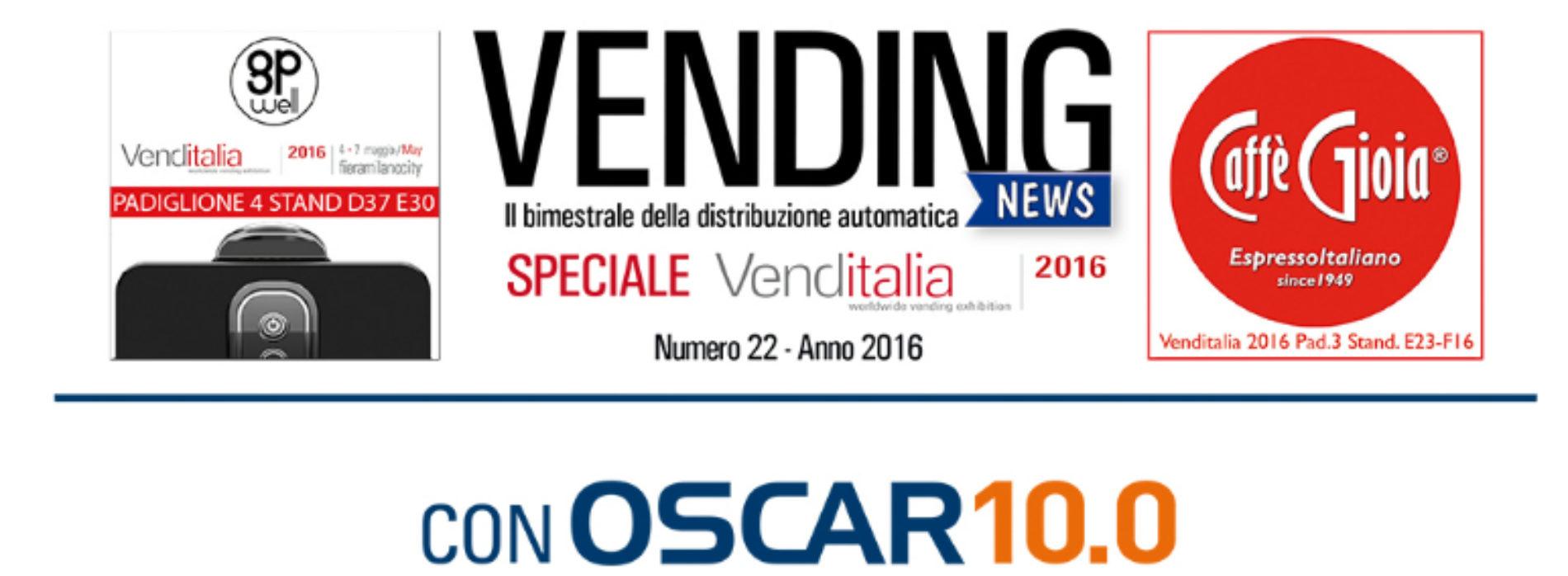 Rivista Vending News – Leggi il numero 22 Lato SPECIALE Venditalia 2016
