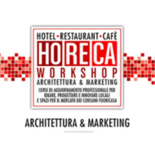 "A Milano il quarto ""HoReCa Workshop"""