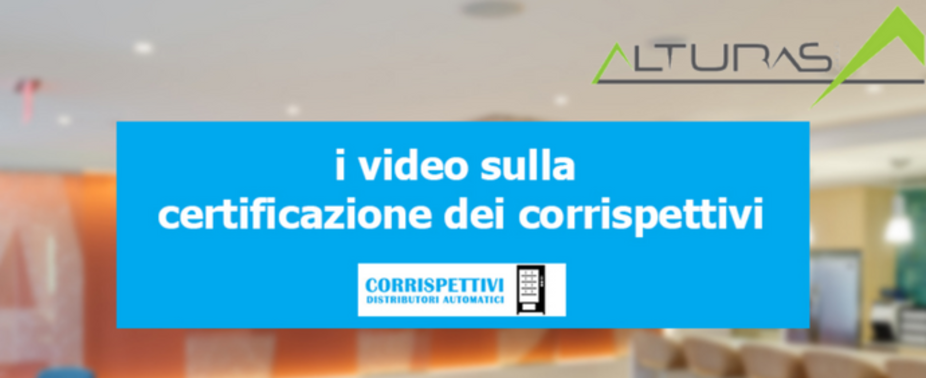 Un mese alla certificazione dei corrispettivi: i video di Alturas