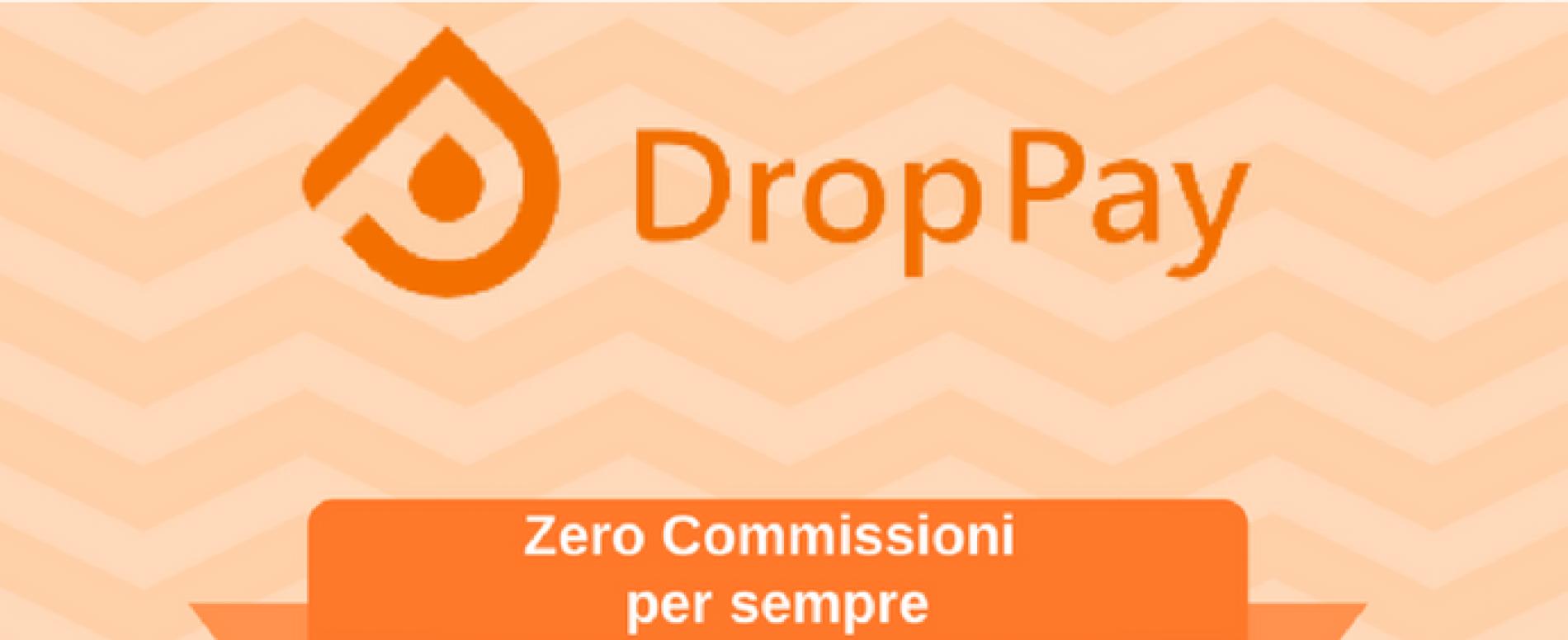 Nasce DropPay®, l'app che azzera la commissioni sulle vendite