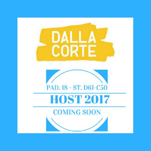 Dalla Corte a HOST 2017. Pad. 18 Stand D61-C50