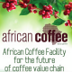 African Coffee Facility: un fondo per sviluppare il mercato del caffè