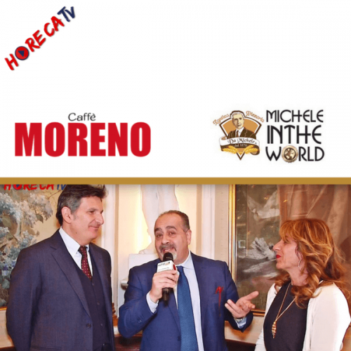 HorecaTv.it. Partnership mondiale tra Caffè Moreno e Michele In The World
