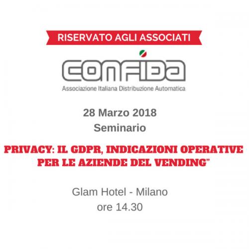 Promemoria per gli associati CONFIDA: il 28 marzo il Seminario sul GDPR