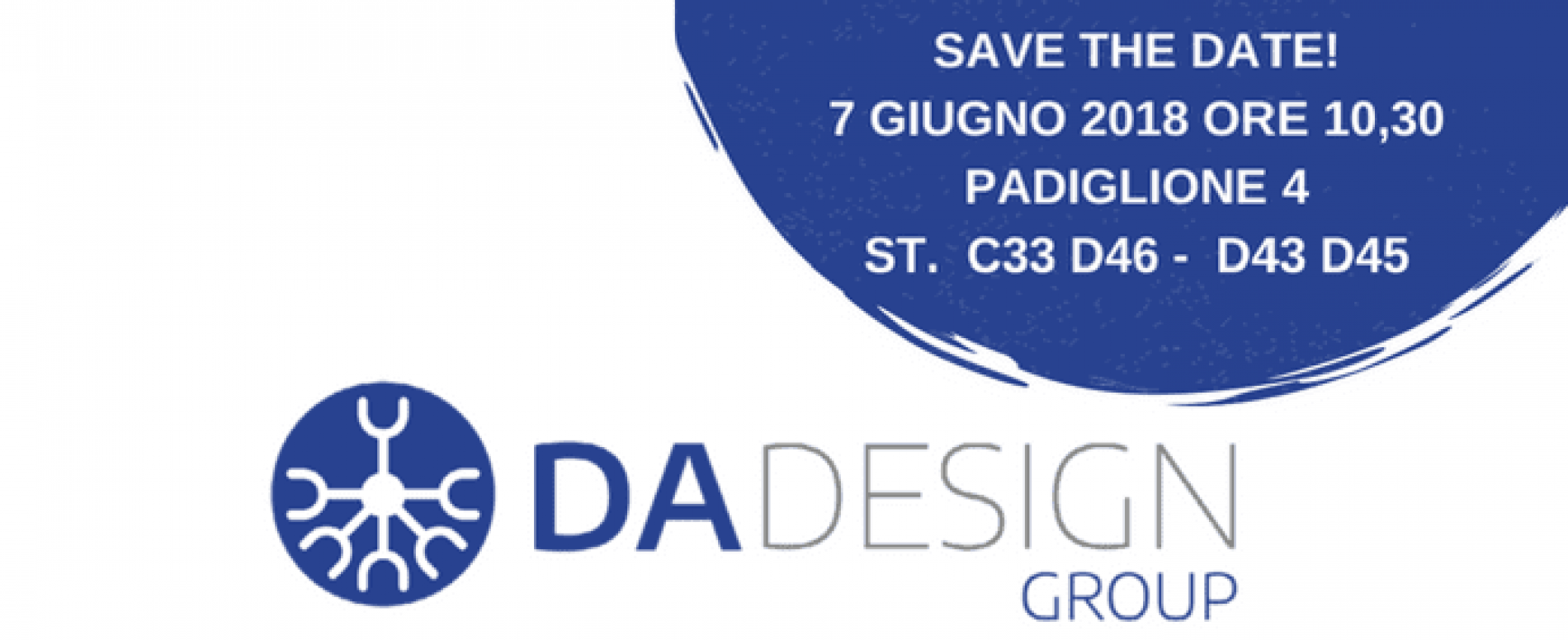 Venditalia 2018. In programma oggi allo stand DA DESIGN GROUP