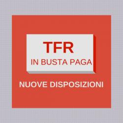 TFR. Decade l'obbligo di erogazione in busta paga