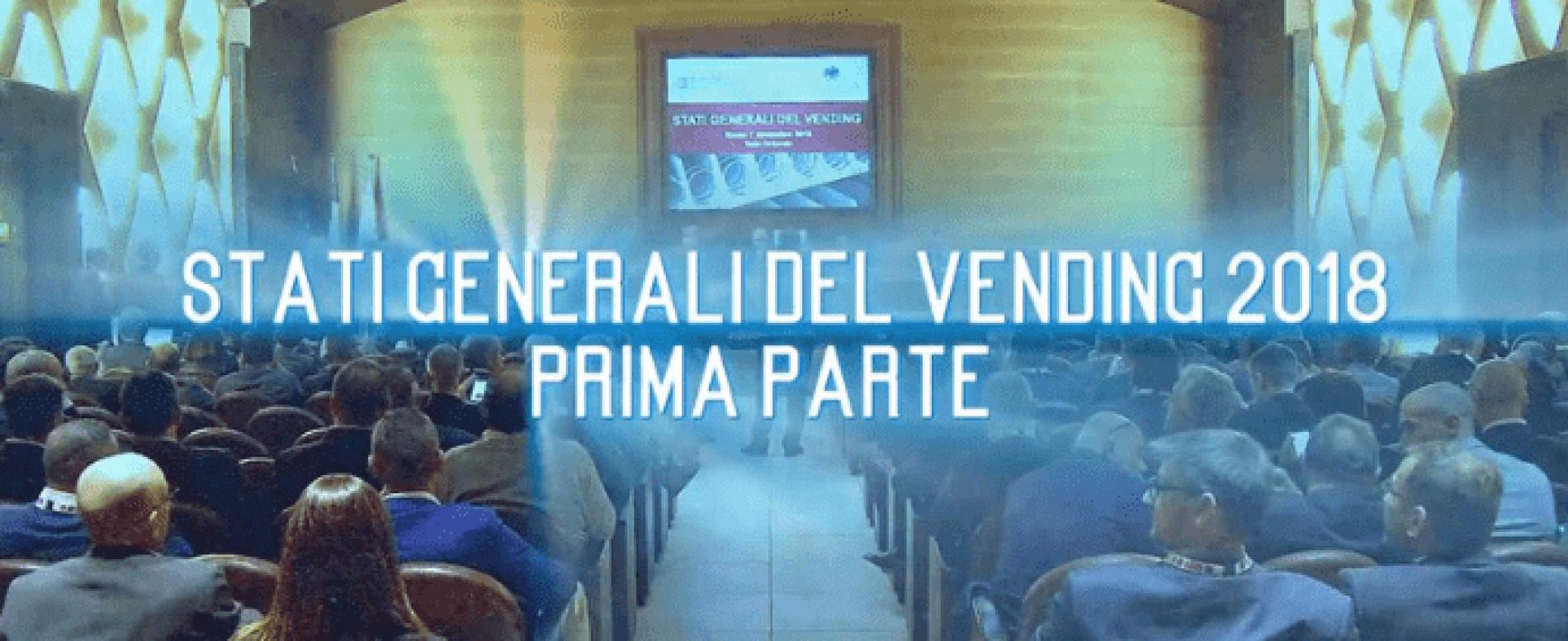 Vending TV. Stati Generali del Vending 2018. Prima parte