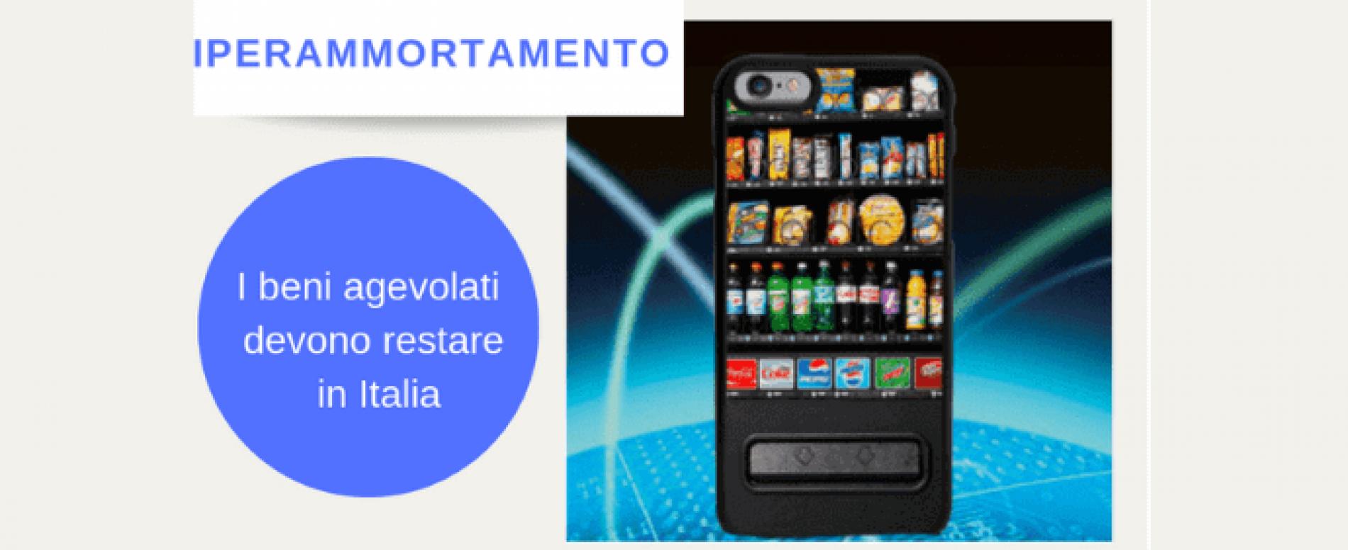 Iperammortamento: i beni agevolabili devono restare in Italia