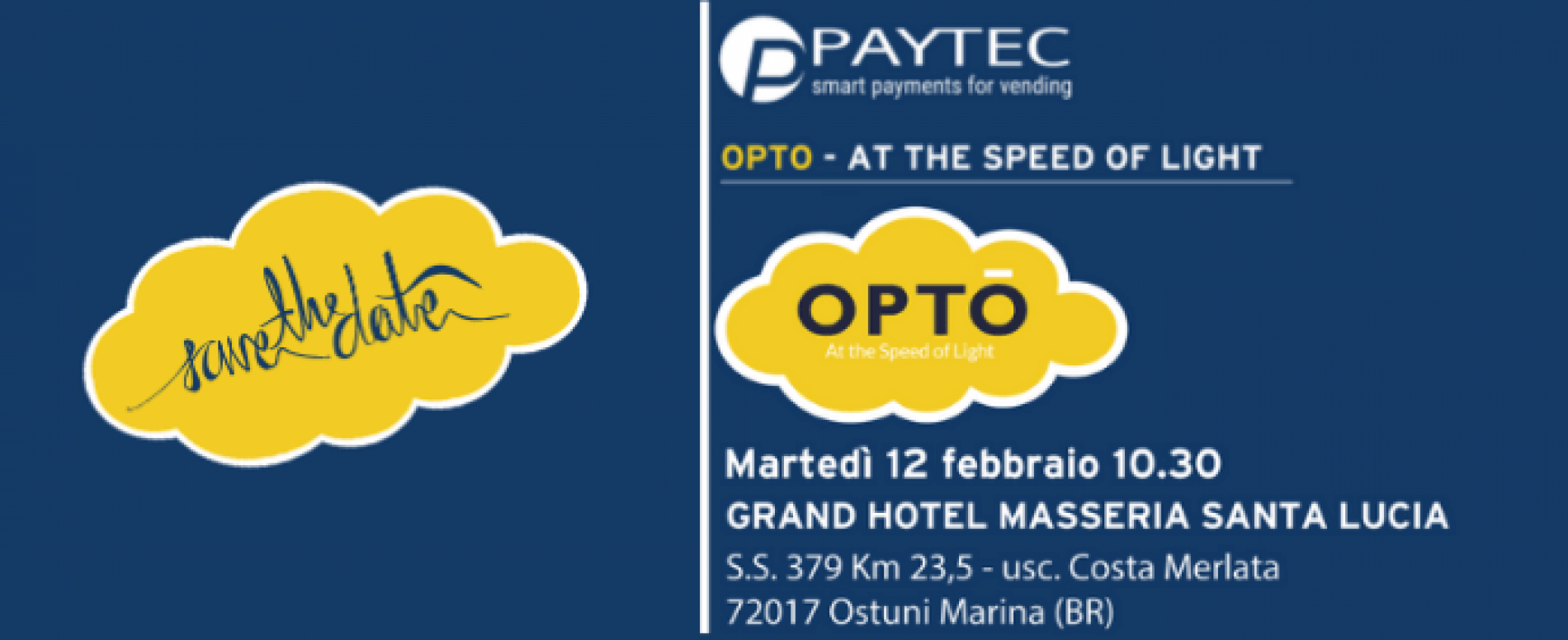 Martedì 12 febbraio appuntamento in Puglia con OPTO di Paytec