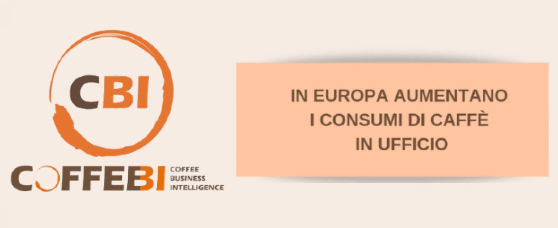 In Europa crescono i consumi di caffè in ufficio