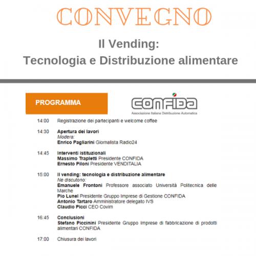 CONFIDA. Convegno Il Vending: Tecnologia e Distribuzione alimentare