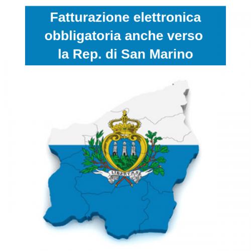 Fattura elettronica obbligatoria anche verso la Rep. di San Marino