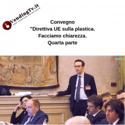 "Vending TV. Convegno ""Direttiva UE sulla plastica."" – Quarta parte"