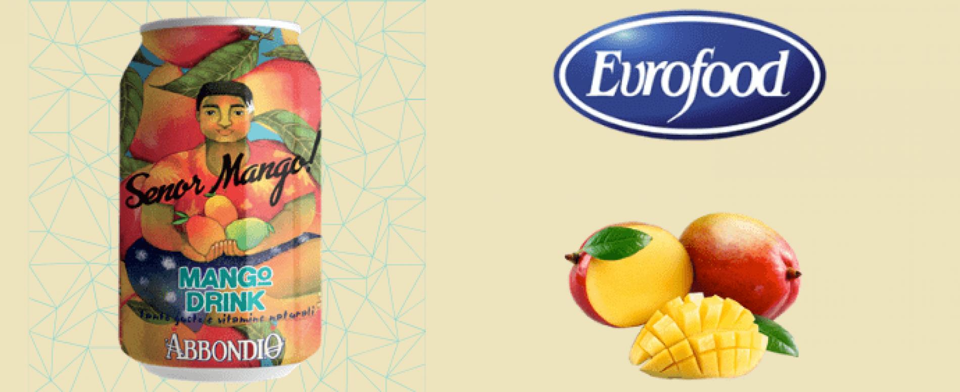 """Da Eurofood """"Buona estate con SENOR MANGO!"""""""