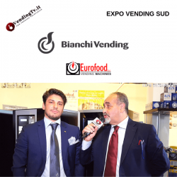 Expo Vending Sud 2019. Intervista con Angelo M. Trapletti – Bianchi Industry