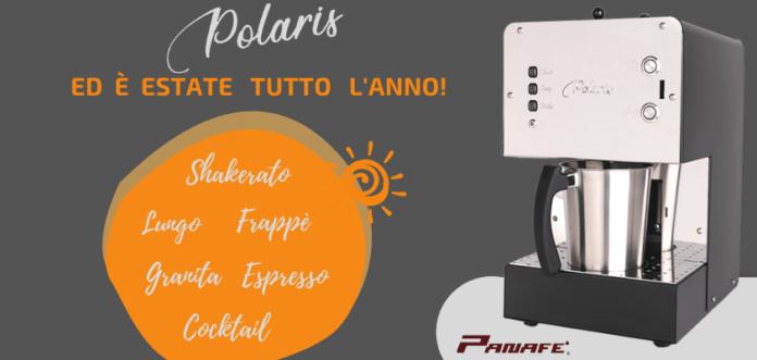 Polaris di Panafè soddisfa la voglia d'estate. Shakerati, granite e cocktail tutto l'anno!